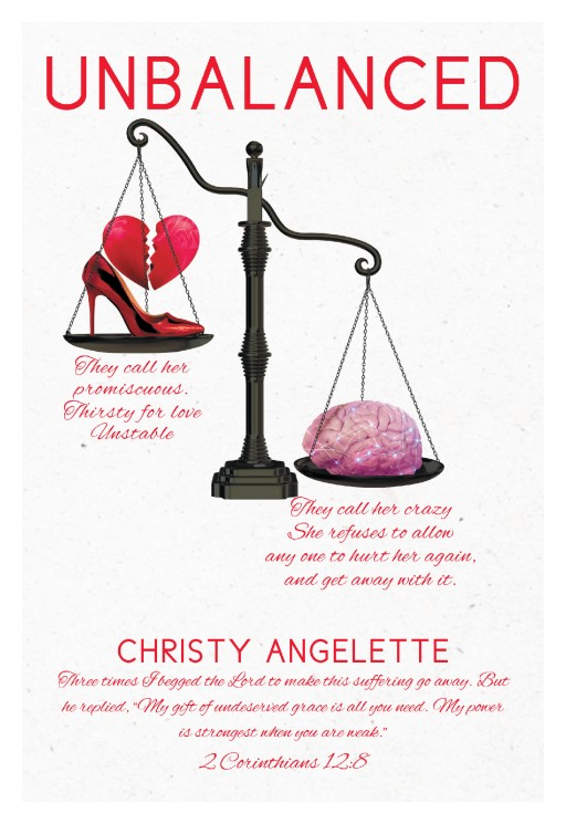 Christy Angelette's New Book 'Unbalanced' is a Flashlight on Mental Illness and Abuse in Multiple Forms, Highlighting Civil Rights Being Broken on a Mental Health Level