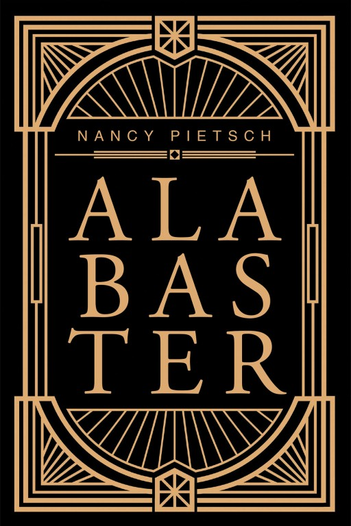 Nancy Pietsch's New Book 'Alabaster' is a Captivating Collection of Poetic Narratives on Human Sentiments and Emotions