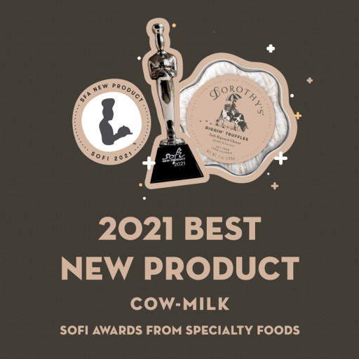 Dorothy's Diggin' Truffles Receives Prestigious SOFI Award for New Cow's Milk Product of the Year