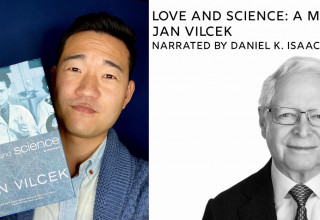 'Love and Science: A Memoir' by Jan Vilcek. Narrated by Daniel K. Isaac.