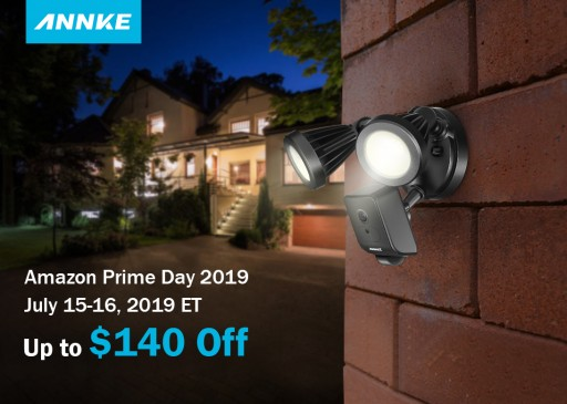 ANNKE Announces Amazon Prime Day Deals 2019: Up to $140 Off for Top-Rated Home Security Products