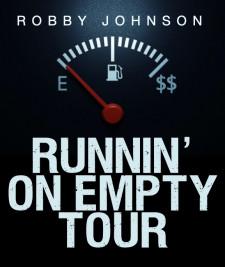 Runnin' On Empty Tour