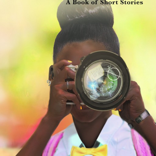 Erica R. Walker's New Book 'Through the Lens: A Book of Short Stories' is a Collection of Evoking Narratives That Reflect God's Grace and Love for All.