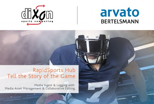 Sports Logging & Media Asset Management Unified by Arvato Systems and Dixon Sports Computing