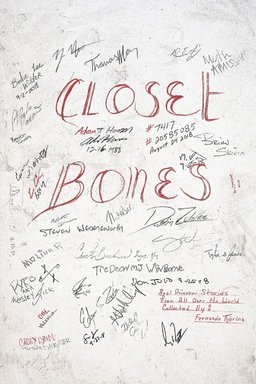Fernando Tijerina's New Book 'Closet Bones' Holds Riveting Accounts of People and the Lives They Lived Leading Up to Their Periods of Incarceration