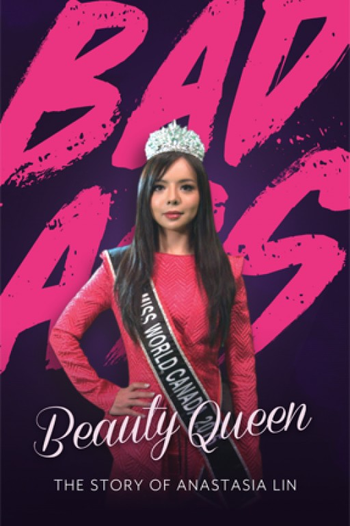 Prepare to Be Inspired by the Beauty Who Put Everything on the Line for Her Beliefs When Vision Films Presents 'Bada** Beauty Queen: The Story of Anastasia Lin'