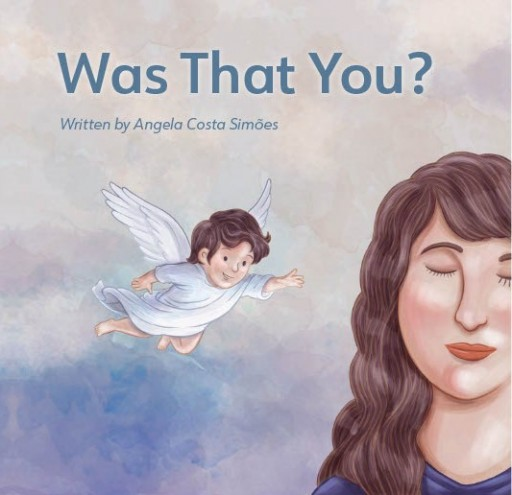 New Book, 'Was That You?' for Bereaved Parents to Read to Children Who Have Passed On