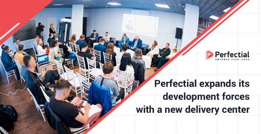 Perfectial Expands Its Development Forces With a New Delivery Center