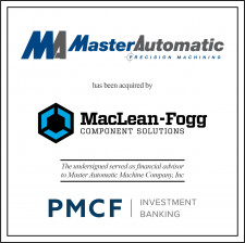PMCF served as financial advisor to Master Automatic