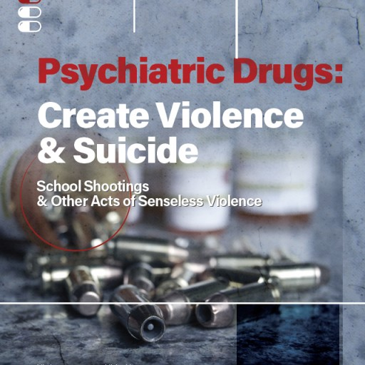 Mental Health Watchdog Releases New Report on Link Between Psychotropic Drugs & School/Mass Shootings