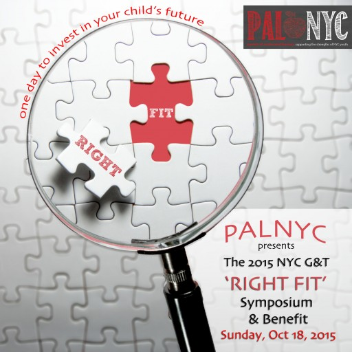 Announcing the 2015 NYC G&T 'Right Fit' Symposium & Benefit, an Education Event Presented by PALNYC