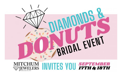 The Diamonds and Donuts Bridal Event is Happening Soon at Mitchum Jewelers