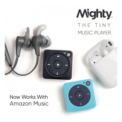 Mighty Announces Launch of Amazon Music on Its Phone-Free Streaming Music Player