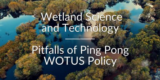 Ecobot Webinar Series Hits Milestone of 5,500 Attendees; Announces Upcoming WOTUS Regulatory Episode