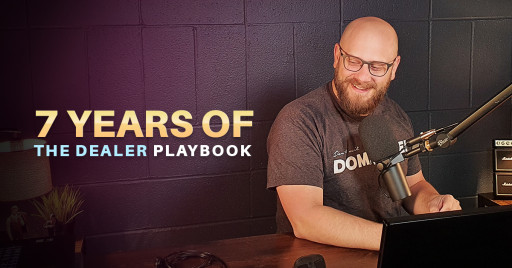 'The Dealer Playbook' Podcast Celebrates 7 Years of Success