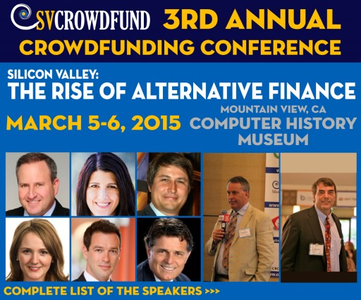 """The Rise of Alternative Finance"" Silicon Valley  CrowdFunding Conference March 5th 2015"
