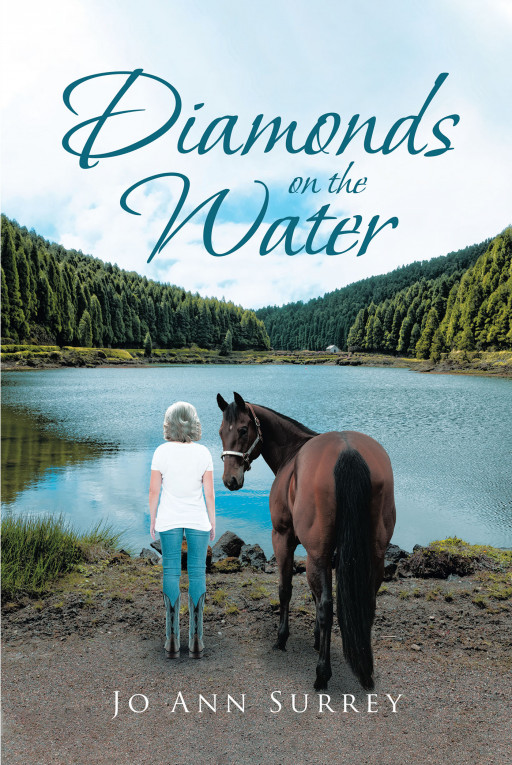 Jo Ann Surrey's New Book, 'Diamonds on the Water' is an Enthralling Tale of a Woman as She Steps Aboard a New Journey
