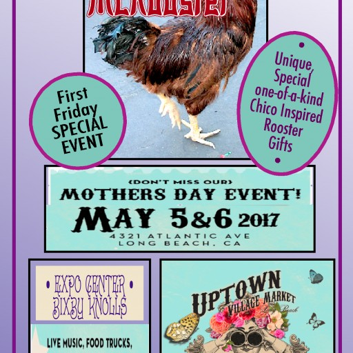 Chico McRooster Celebrates Mom in Long Beach, CA, May 5 & 6, 2017
