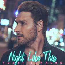 Robby Johnson - Night Like This (Song Artwork)