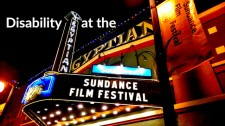 Disability at the Sundance Film Festival