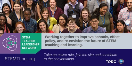 Teacher Leaders Are Working Together Online to Improve Schools, Effect Policy, and Re-Envision the Future of STEM Teaching and Learning