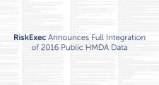 RiskExec Announces Full Integration of 2016 HMDA Data