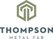 Thompson Metal Fab (TMF)