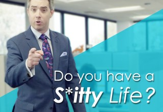 Do You Have A S*itty Life?