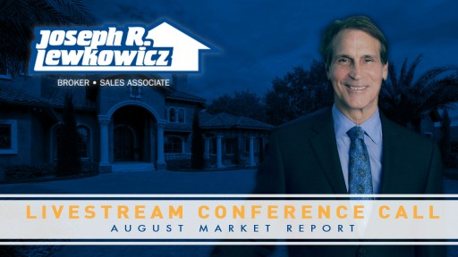 Joe Lewkowicz Holds August Livestream Conference Call on the Tampa Real Estate Market