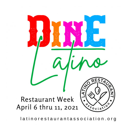 Devastated Latino Restaurants Bet on DINE LATINO Restaurant Week to Help Recover From COVID-19 Losses