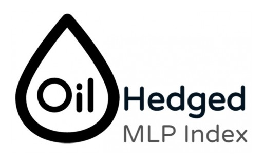 Oil Hedged MLP Index Launched as the First Crude Oil Hedged MLP Index