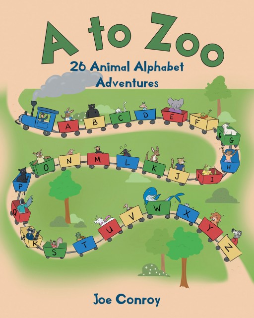 Joe Conroy's New Book 'A to Zoo: 26 Animal Alphabet Adventures' Contains an Educational Journey With Life Lessons Through Animal Stories and the English Alphabet