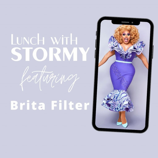 Fabulous Drag Star Brita Filter Does 'Lunch With Stormy' Podcast Before Returning to the NYC Stage for First Time in More Than a Year