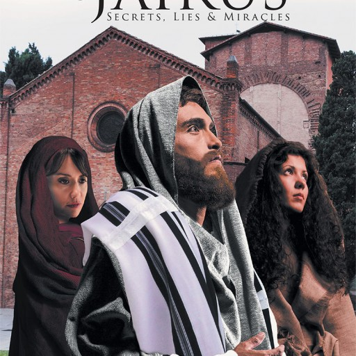 Kathy Zamonski's New Book 'The Household of Jairus: Secrets, Lies, and Miracles' is an Exciting Novel Based on Two of Jesus' Healings in the New Testament.