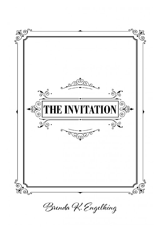 Brenda K. Engelking's New Book, 'The Invitation' is an Enlightening Read That is Based on Her Personal Journey to Find God's Goodness
