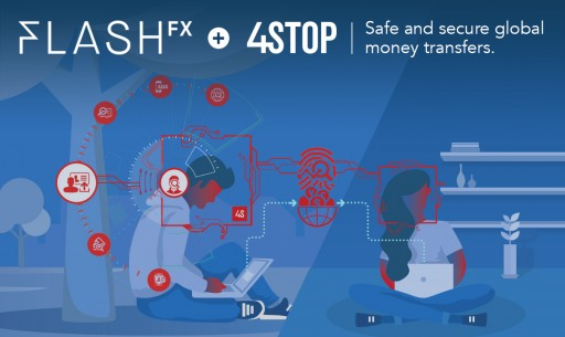 International Payment Transfer Provider FlashFX Enhances Additional Customer On-Boarding Security Through 4Stop's KYC and Anti-Fraud Solution