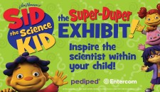 """""""Sid the Science Kid: The Super-Duper Exhibit!"""""""