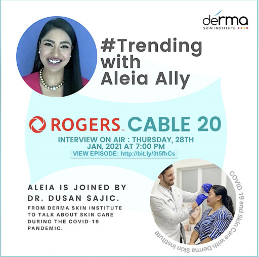 Dr. Dusan Sajic Shares Skin Care Tips on #Trending With Aleia Ally on Rogers TV 20