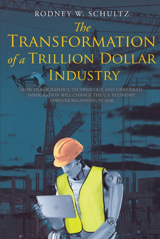 From Rodney W. Schultz, 'The Transformation of a Trillion-Dollar Industry' Examines the State of the US Construction Industry and How It is Poised to Change