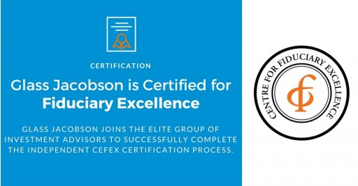 Glass Jacobson Investment Advisors, LLC is Certified for Fiduciary Excellence
