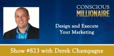 Derek Champagne on Conscious Millionaire