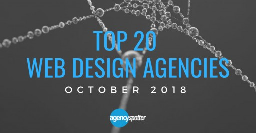 Agency Spotter's Top 20 Web Design Agencies Report for October 2018