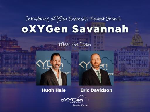 oXYGen Financial Opens New Location in Savannah, GA - Headed by Advisor Hugh Hale