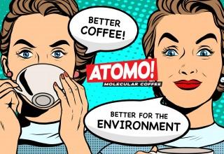Atomo: Better Tasting Coffee & Better For Environment