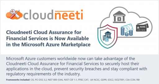 Cloudneeti Cloud Assurance for Financial Services is Now Available in the Microsoft Azure Marketplace