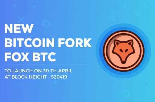 FOX BTC Announce Hard Fork to Commence April 30th 2018