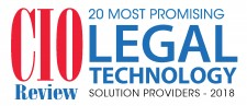 CIOReview 20 Most Promising Legal Technology Solution Providers 2018