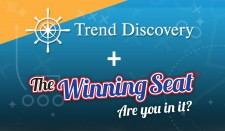 Trend Discovery + The Winning Seat ®