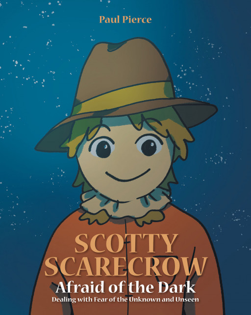 Paul Pierce's new book, 'Scotty Scarecrow', contains a beautiful reminder of trusting God and never letting fear take one's heart
