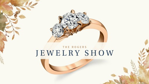 Rogers Jewelry Co. Announces Fall Jewelry Shows Across Six Participating Locations